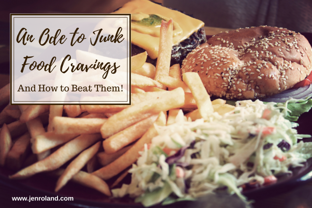An ode to junk food cravings and how beat them